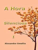 A Hora Silenciosa I