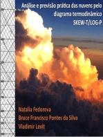 Análise E Previsão Prática Das Nuvens Pelo Diagrama Termodinâmico Skew-t/log-p