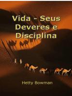 Vida – Seus Deveres E Disciplina