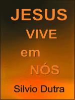 Jesus Vive Em Nós