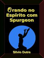 Orando No Espírito Com Spurgeon