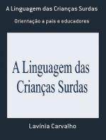 A Linguagem Das Crianças Surdas
