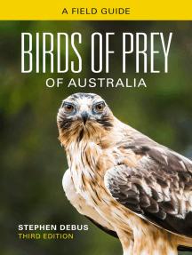 Birds of Prey of Australia: A Field Guide
