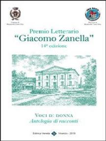 """Premio Letterario """"Giacomo Zanella"""" 14° Edizione"""