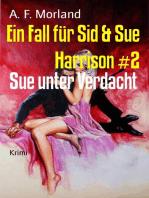 Ein Fall für Sid & Sue Harrison #2