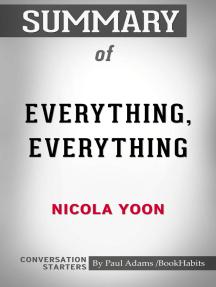Summary of Everything, Everything