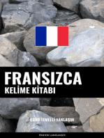 Fransızca Kelime Kitabı: Konu Temelli Yaklaşım