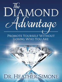 The Diamond Advantage: Promote Yourself Without Losing Who You Are
