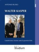 Walter Kasper: Cattolicismo vivente sotto la parola di Dio