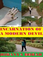 Incarnation of a Modern Devil