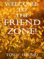 Welcome to the Friendzone!