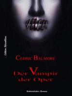 Der Vampir der Oper