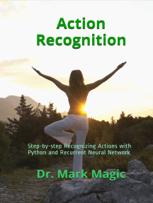 Action Recognition: Step-by-step Recognizing Actions with Python and Recurrent Neural Network