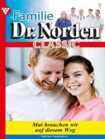 Familie Dr. Norden Classic 1 – Arztroman