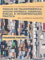 A Globalização e o Planejamento Contábil-Tributário: Preços de Transferência: Análise Sistêmica, Gerencial, Fiscal e Interpretação Prática