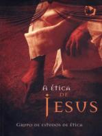 A Ética de Jesus