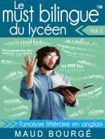 Le must bilingue™ du lycéen – Vol. 1 – L'analyse littéraire en anglais