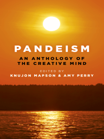 Pandeism: An Anthology of the Creative Mind: An exploration of the creativity of the human mind