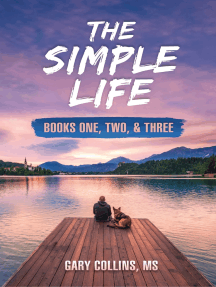 The Simple Life Series: Books 1 - 3