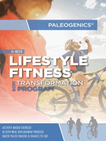Paleogenics Lifestyle Fitness: 14-Week Body Transformation Program