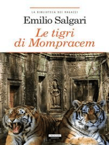 Le tigri di Mompracem: Ediz. integrale
