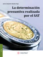 La Determinación Presuntiva Realizada por el SAT