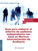 Guía para elaborar el informe de auditoría independiente con base en Normas Internacionales de Auditoría