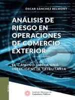 Análisis de riesgo en operaciones de comercio exterior: El camino hacia una inteligencia tributaria