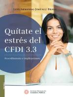 Quítate el estrés del CFDI 3.3.: Procedimiento e implicaciones
