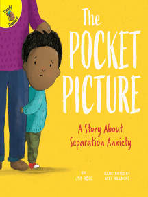 The Pocket Picture: A Story About Separation Anxiety
