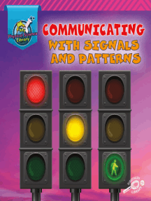 Communicating with Signals and Patterns
