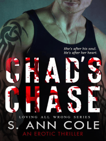Chad's Chase: Loving All Wrong, #2