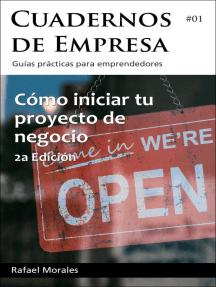 Cómo iniciar tu proyecto de negocio: Cuadernos de Empresa, #1