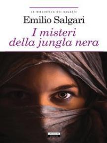 I misteri della jungla nera: Ediz. integrale con note
