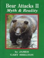 Bear Attacks II - Myth & Reality