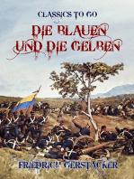 Die Blauen und die Gelben