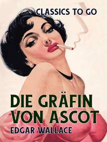 Die Gräfin von Ascot