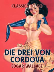 Die drei von Cordova