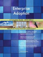Enterprise Adoption A Complete Guide - 2019 Edition