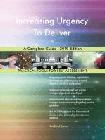 Increasing Urgency To Deliver A Complete Guide - 2019 Edition