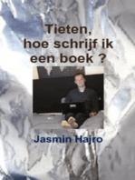 Tieten, hoe schrijf ik een boek ?
