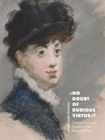 No doubt of dubious virtue?: Überlegungen zum Frauenbild bei Édouard Manet