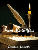 From Me to You 90 Days With the Apostles