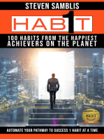 1 Habit: 100 Habits from the World's Happiest Achievers on the Planet