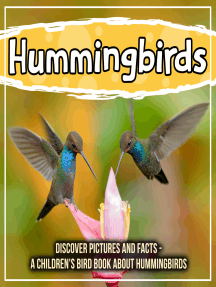 Hummingbirds: Discover Pictures And Facts - A Children's Bird Book About Hummingbirds