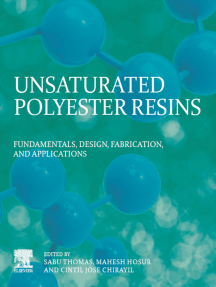 Unsaturated Polyester Resins: Fundamentals, Design, Fabrication, and Applications