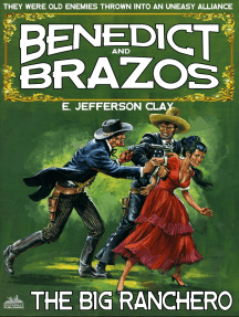 Benedict and Brazos 3: The Big Rancho