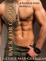 Back For Good... (A Studs & Steel Novella, Studs & Steel #7.5)