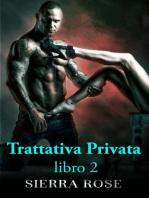 Trattativa Privata