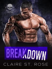 Breakdown: Mojave Boys MC, #2